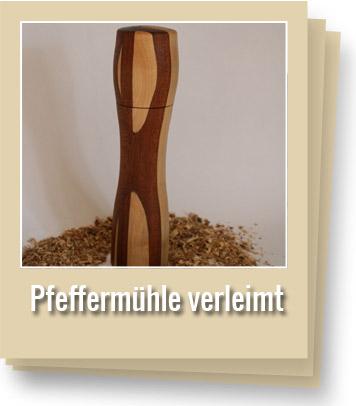 Pfeffermühle-verleimt